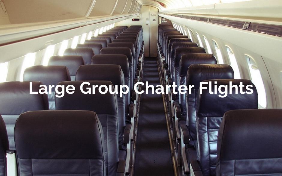 Large Group Charter Flights